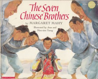 The Seven Chinese Brothers. Margaret Mahy