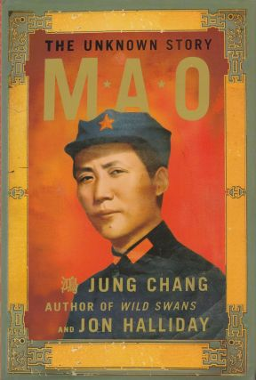 Mao: The Unknown Story. Jon Halliday Jung Chang