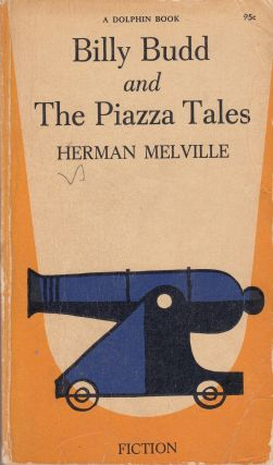 Billy Budd and The Piazza Tales. Herman Melville