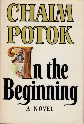 In the Beginning. Chaim Potok