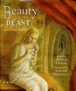 Beauty and the Beast and other stories. Adele Geras