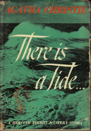 There is a Tide . . . (A Hercule Poirot Mystery Story). Agatha Christie