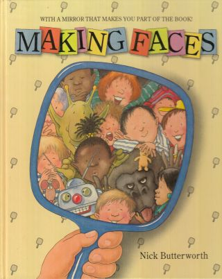 Making Faces. Nick Butterworth