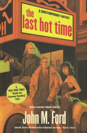 The Last Hot Time. John M. Ford