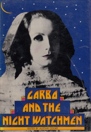 Garbo and the Night Watchmen. Alistair Cooke
