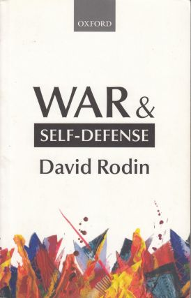 War & Self-Defense. David Rodin