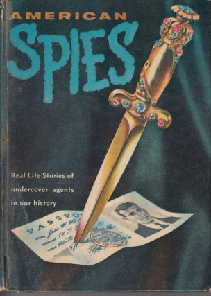 Real Life Stories: American Spies. Richard Deming