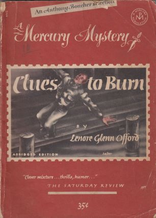 Mercury Mystery No. 186: Clues to Burn. Anthony Boucher Lenore Glen Offord, introduction
