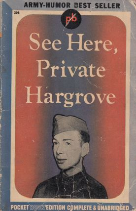 See Here, Private Hargrove. Marion Hargrove
