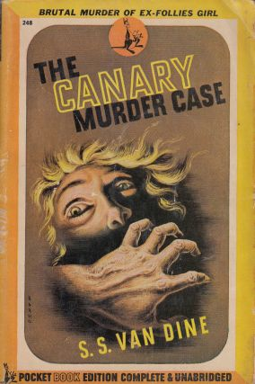The Canary Murder Case. S S. Van Dine