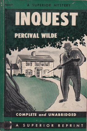 Inquest. Percival Wilde
