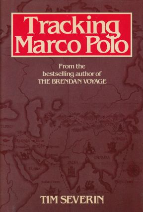Tracking Marco Polo. Tim Severin