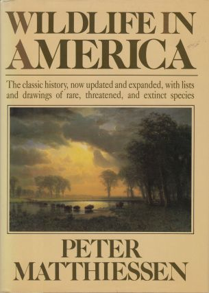 Wildlife in America. Peter Matthiessen