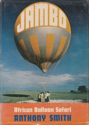 Jambo: African Balloon Safari. Anthony Smith.