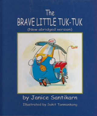 The Brave Little Tuk-tuk. Janice Santikarn
