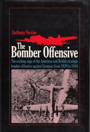 The Bomber Offensive. Anthony Verrier.