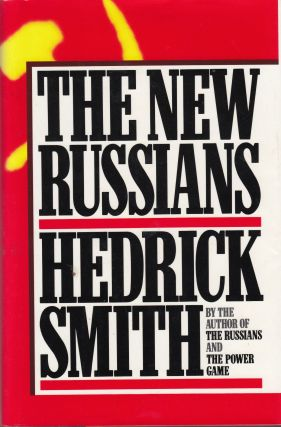 The New Russians. Hedrick Smith.