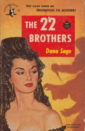 The 22 Brothers. Dana Sage