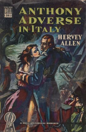 Anthony Adverse in Italy. Hervey Allen