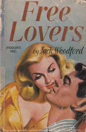 Free Lovers. Jack Woodford