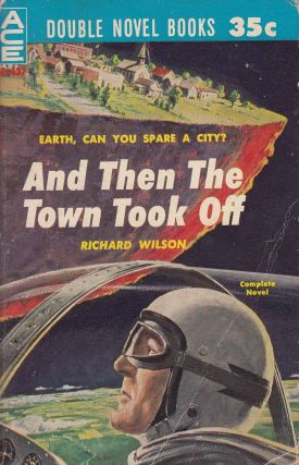 The Sioux Spaceman / And Then the Town Took Off