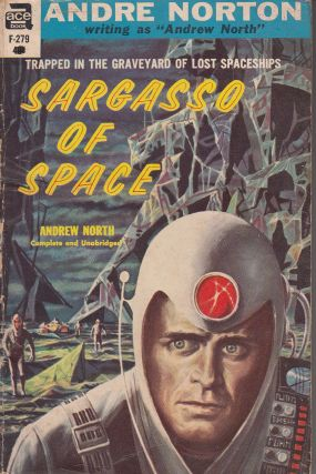 Sargasso of Space. Andre Norton, Andrew North