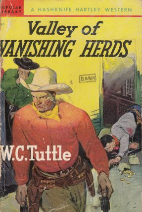 Valley of Vanishing Herds (A Hashknife Hartley Western). W C. Tuttle