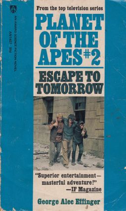 Escape to Tomorrow (Planet of the Apes #2). George Alec Effinger