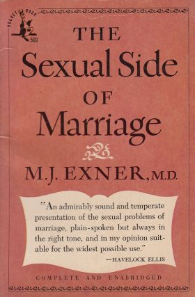 The Sexual Side of Marriage. M. D. M J. Exner