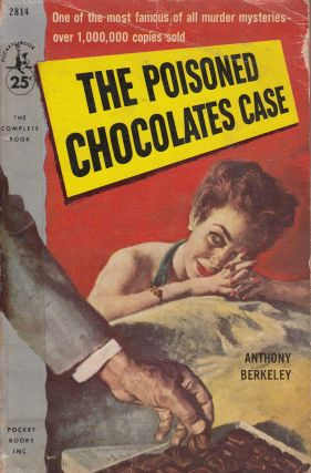 The Poisoned Chocolates Case. Anthony Berkeley.