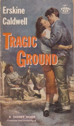 Tragic Ground. Erskine Caldwell