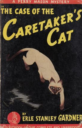The Case of the Caretaker's Cat: A Perry Mason Mystery. Erle Stanley Gardner