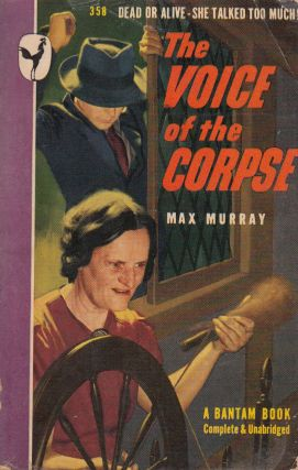 The Voice of the Corpse. Max Murray