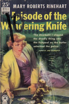 Episode of the Wandering Knife. Mary Roberts Rinehart