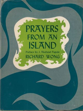 Prayers from an Island. Richard Wong
