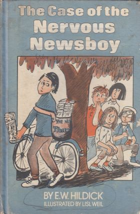 The Case of the Nervous Newsboy: A McGurk Mystery. E W. Hildick