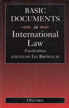 Basic Documents in International Law. Ian Brownlie.