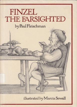 Finzel the Farsighted. Paul Fleischman