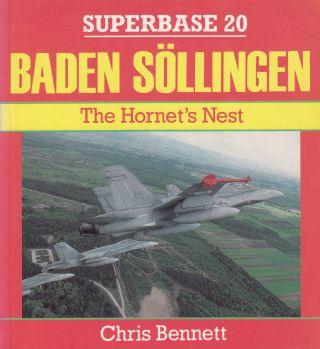 Superbase 20 Baden Sollingen: The Hornet's Nest. Chris Bennett