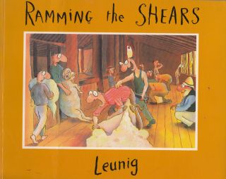 Ramming the Shears: A Collection of Drawings. Michael Leunig