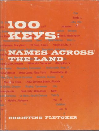 100 Keys: Names Across the Land. Christine Fletcher.