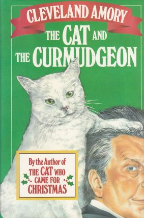 The Cat and the Curmudgeon. Cleveland Amory.