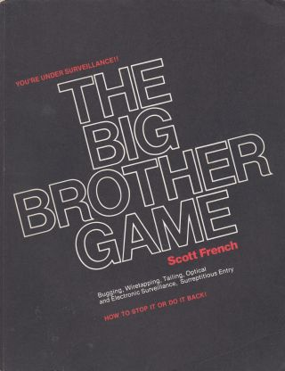 The Big Brother Game. Scott French