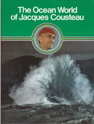 The Ocean World of Jacques Cousteau: Volume 13, A Sea of Legends: Inspiration from the Sea....