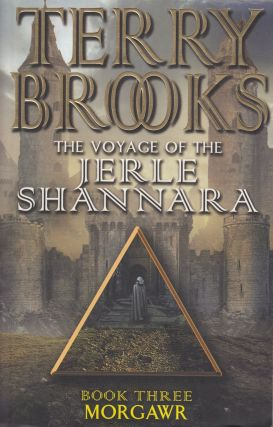 The Voyage of the Jerle Shannara (Book Three): Morgawr. Terry Brooks