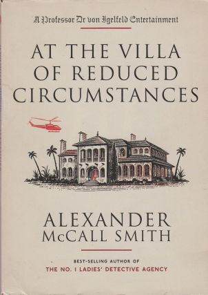 At the Villa of Reduced Circumstances. Alexander McCall Smith