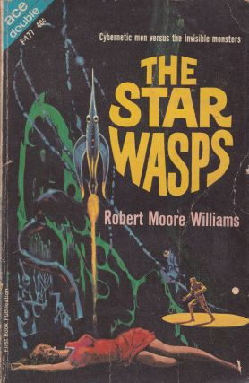 Warlord of Kor / The Star Wasps (Two Books in One). Terry Carr / Robert Moore Williams
