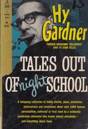 Tales Out of Night School. Hy Gardner