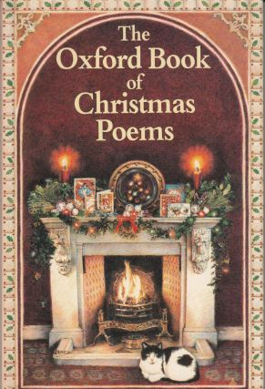 The Oxford Book of Christmas Poems. Christopher Stuart-Clark Michael Harrison