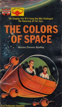 The Colors of Space (A Monarch Juvenile Novel). Marion Zimmer Bradley